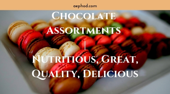 Chocolate Assortments _ Nutritious, Great, Quality, Delicious Blog Post Banner Image 2