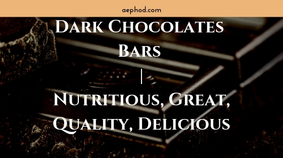 Dark Chocolates Bars _ Nutritious, Great, Quality, Delicious Blog Post Banner Image 2
