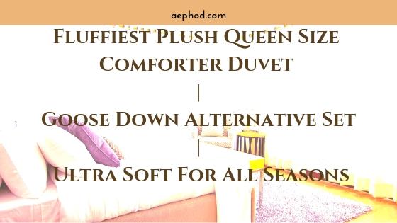 Fluffiest Plush Queen Size Comforter Duvet | Goose Down Alternative Set | Ultra Soft For All Seasons