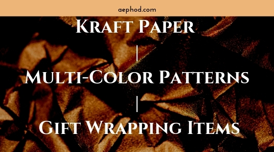 Kraft Paper _ Multi-Color Patterns _ Gift Wrapping Items Blog Post Banner Image 2