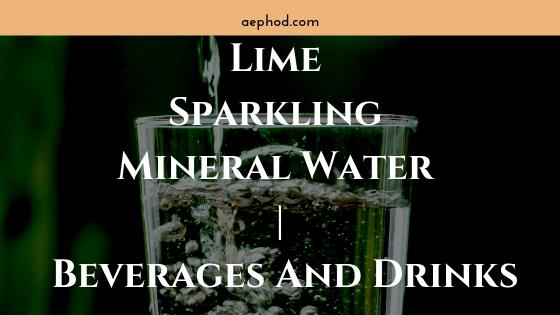 Lime Sparkling Mineral Water _ Beverages And Drinks. Blog Post Banner Image 2