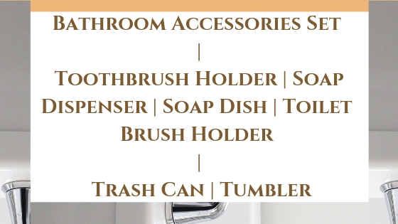 Bathroom Accessories Set | Toothbrush Holder | Soap Dispenser | Soap Dish | Toilet Brush Holder | Trash Can | Tumbler